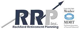 Rockford Retirement Planning, Inc. and Court of the Table Memeber MDRT The Premier Association of Financial Professionals®